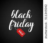 black friday calligraphic... | Shutterstock .eps vector #511345042