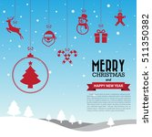 merry christmas and happy new... | Shutterstock .eps vector #511350382