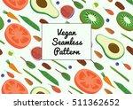 superfood vegan eco organic raw ...   Shutterstock .eps vector #511362652