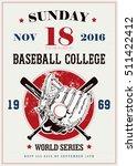 vintage baseball logo   glove... | Shutterstock .eps vector #511422412