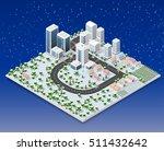 megapolis 3d isometric three... | Shutterstock .eps vector #511432642