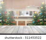 christmas tree with top wood... | Shutterstock . vector #511453522