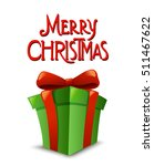 christmas  gift box with ribbon ... | Shutterstock .eps vector #511467622