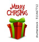 christmas  gift box with ribbon ... | Shutterstock .eps vector #511467712
