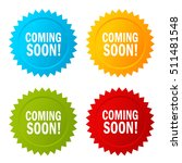 coming soon star sticker set... | Shutterstock .eps vector #511481548