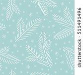 seamless blue christmas tree... | Shutterstock .eps vector #511491496