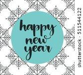 vector hand lettering   happy... | Shutterstock .eps vector #511544122