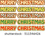 merry christmas word art design  | Shutterstock .eps vector #511546426