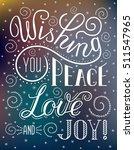 christmas lettering inscription ... | Shutterstock .eps vector #511547965