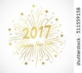 happy new year 2017 in golden... | Shutterstock .eps vector #511559158