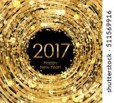 vector  2017 glowing gold... | Shutterstock .eps vector #511569916