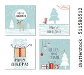 set of 4 cute christmas cards... | Shutterstock .eps vector #511580512