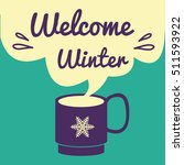welcome winter card. banner of... | Shutterstock .eps vector #511593922
