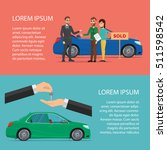 rent and buying car horizontal... | Shutterstock .eps vector #511598542