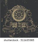 motorcycle emblem.vintage... | Shutterstock . vector #511635385