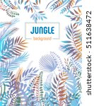 jungle background with palm... | Shutterstock .eps vector #511638472