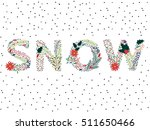 beautiful christmas or winter... | Shutterstock .eps vector #511650466