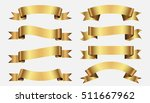 set of golden ribbons on white... | Shutterstock .eps vector #511667962