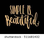 woman quote. simple is... | Shutterstock .eps vector #511681432