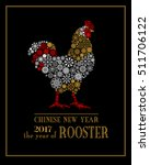 rooster  symbol of 2017 on the... | Shutterstock .eps vector #511706122