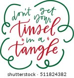 don't get your tinsel in a... | Shutterstock .eps vector #511824382