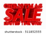 christmas sale limited time... | Shutterstock . vector #511852555