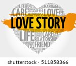 love story word cloud collage ...   Shutterstock .eps vector #511858366
