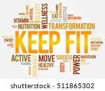 keep fit word cloud collage ... | Shutterstock .eps vector #511865302