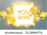 you win shining banner with... | Shutterstock .eps vector #511884976