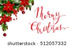 christmas elements for your... | Shutterstock .eps vector #512057332