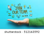 join our team concept with hand ... | Shutterstock . vector #512163592