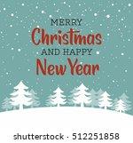 snow landscape background.... | Shutterstock .eps vector #512251858