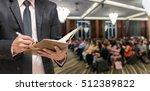 businessman writing the... | Shutterstock . vector #512389822