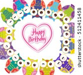 happy birthday  funny colorful... | Shutterstock . vector #512411458