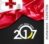 happy new year 2017 tonga flag. ... | Shutterstock . vector #512437036