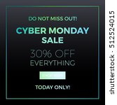 cyber monday concept design for ... | Shutterstock .eps vector #512524015