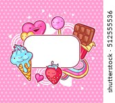 kawaii heart frame with sweets... | Shutterstock .eps vector #512555536