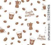 coffee seamless pattern. | Shutterstock .eps vector #512559406
