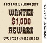 western font. vintage alphabet. ... | Shutterstock .eps vector #512574526