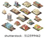 government building isometric... | Shutterstock .eps vector #512599462