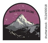 mountains badge or emblem.... | Shutterstock .eps vector #512650018