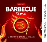 barbecue time party design... | Shutterstock .eps vector #512707366