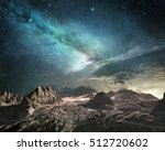 milky way at dawn on a mountain ... | Shutterstock . vector #512720602