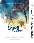 summer party poster or flyer... | Shutterstock .eps vector #512795812