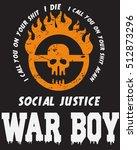 war boy typography  tshirt... | Shutterstock .eps vector #512873296