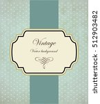 vintage frame vector background | Shutterstock .eps vector #512903482