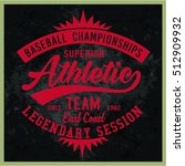 vintage varsity graphics and... | Shutterstock .eps vector #512909932