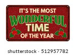 it's the most wonderful time of ... | Shutterstock .eps vector #512957782