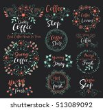 strong coffee.always fresh.... | Shutterstock .eps vector #513089092