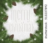 merry christmas vector card | Shutterstock .eps vector #513237892